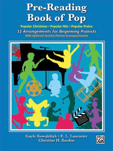 Pre-Reading Book of Pop: 32 Arrangements for Beginning Pianists