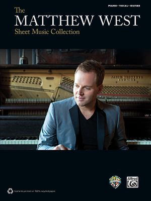 The Matthew West Sheet Music Collection 9780739088081
