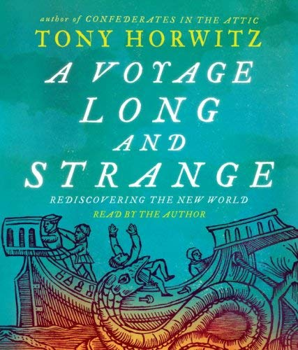 A Voyage Long and Strange: Rediscovering the New World 9780739317235