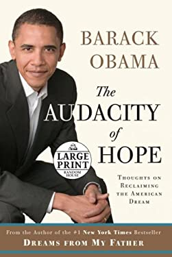 The Audacity of Hope: Thoughts on Reclaiming the American Dream 9780739328187