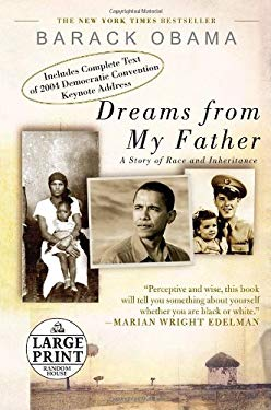 Dreams from My Father: A Story of Race and Inheritance 9780739328194