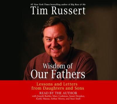 Wisdom of Our Fathers: Lessons and Letters from Daughters and Sons 9780739332177