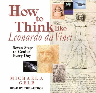 How to Think Like Leonardo Da Vinci 9780739333228