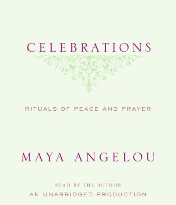 Celebrations: Rituals of Peace and Prayer 9780739340271
