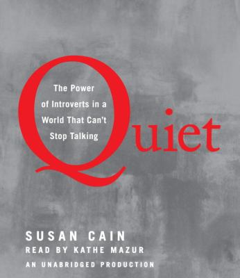 Quiet: The Power of Introverts in a World That Can't Stop Talking 9780739341247