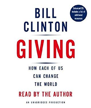 Giving: How Each of Us Can Change the World 9780739368060