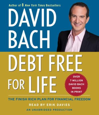 Debt Free for Life: The Finish Rich Plan for Financial Freedom 9780739368879