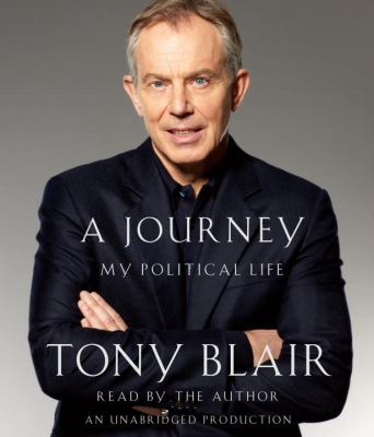 A Journey: My Political Life 9780739369838