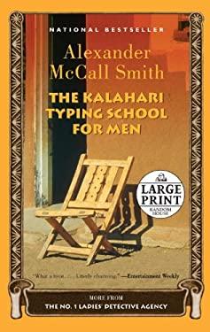The Kalahari Typing School for Men 9780739378328