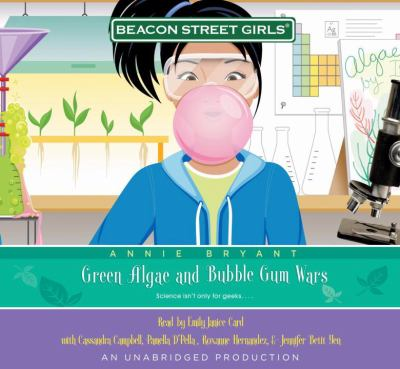 Beacon Street Girls #13: Green Algae and Bubble Gum Wars, Narrated By Emily Janice Card, 5 Cds [Complete & Unabridged Audio Work] 9780739378861