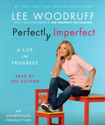 Perfectly Imperfect: A Life in Progress 9780739382189