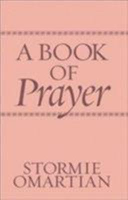 A Book of Prayer: 365 Prayers for Victorious Living 9780736922081