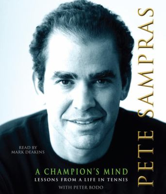 A Champion's Mind: Lessons from a Life in Tennis 9780739328750