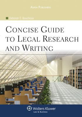 A Concise Guide to Legal Research and Writing 9780735591981