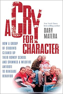 A Cry for Character 9780735202726
