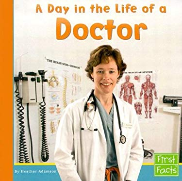 A Day in the Life of a Doctor 9780736825061