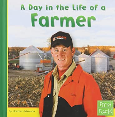 A Day in the Life of a Farmer 9780736822831