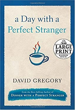 A Day with a Perfect Stranger 9780739326565