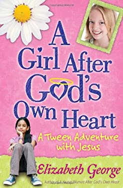A Girl After God's Own Heart 9780736917681