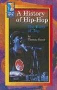 A History of Hip-Hop: The Roots of Rap 9780736857505
