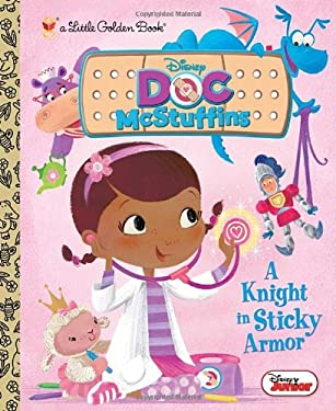 A Knight in Sticky Armor (Disney Junior: Doc McStuffins) 9780736430302