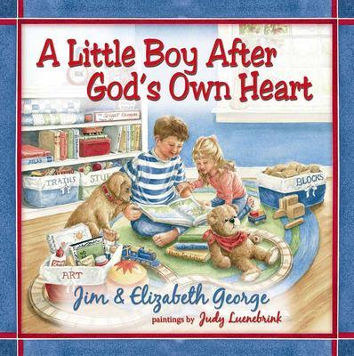 A Little Boy After God's Own Heart 9780736917827