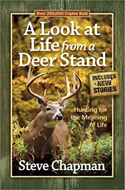 A Look at Life from a Deer Stand 9780736948968