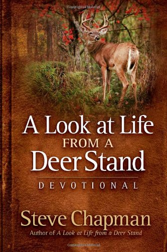 A Look at Life from a Deer Stand Devotional 9780736925488