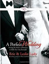 A Perfect Wedding [With 5 Original Wedding Songs]