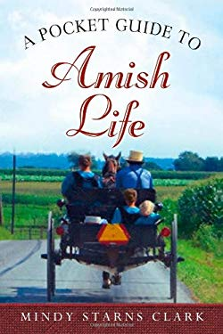 A Pocket Guide to Amish Life 9780736928649