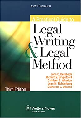 A Practical Guide to Legal Writing & Legal Method 9780735562844