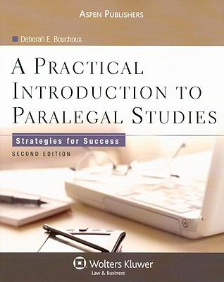 A Practical Introduction to Paralegal Studies: Strategies for Success 9780735569478