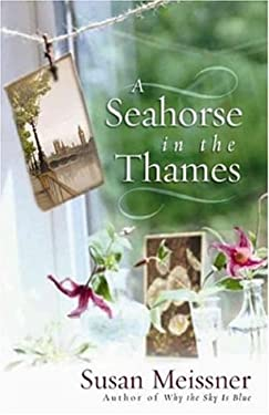 A Seahorse in the Thames 9780736917605
