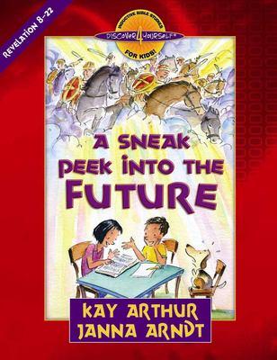 A Sneak Peek Into the Future: Revelation 8-22 9780736920360