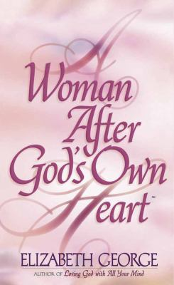 A Woman After God's Own Heart 9780736904698