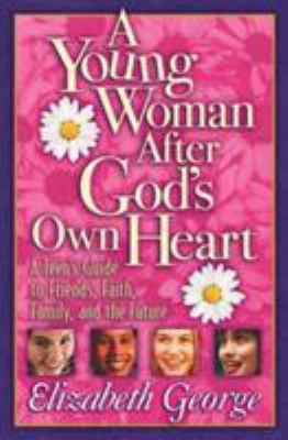 A Young Woman After God's Own Heart 9780736907897