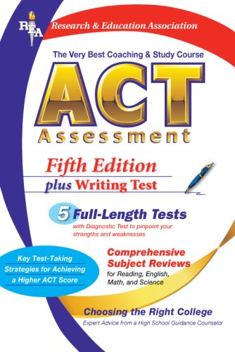 ACT Assessment (Rea) - The Very Best Coaching and Study Course for the ACT 9780738600550