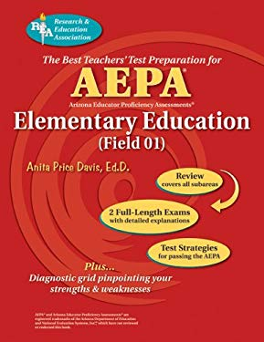 AEPA Elementary Education: field 01: The Best Teachers' Test Preparation 9780738601687