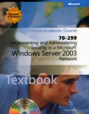 ALS: Implementing and Administrating Security in Windows Server 2003 Network Textbook 9780735621442