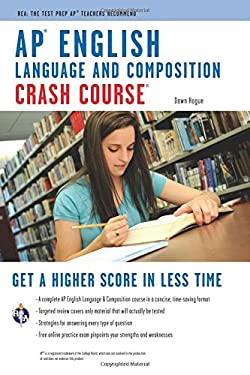 AP English Language & Composition Crash Course 9780738607832