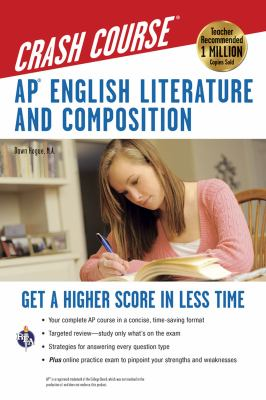 AP English Literature and Composition Crash Course 9780738607825