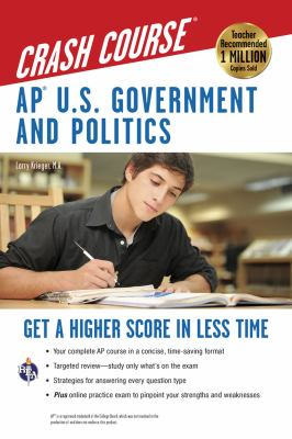 AP U.S. Government and Politics Crash Course 9780738608099