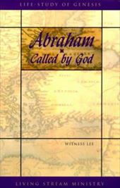 Abraham...Called by God - Lee, Witness
