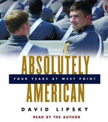 Absolutely American: Four Years at West Point 9780739312803