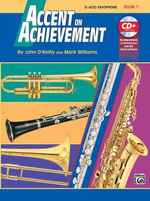 Accent on Achievement, Bk 1: E-Flat Alto Saxophone, Book & CD 9780739005088
