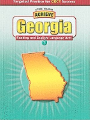 Achieve Georgia Reading and English/Language Arts, Grade 7 9780739894910