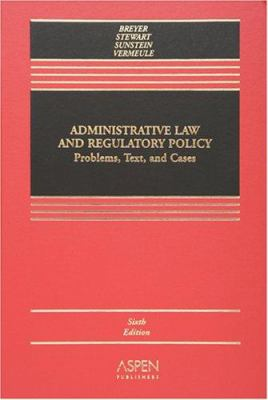 Administrative Law: A Casebook 9780735554184