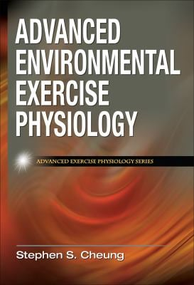 Advanced Environmental Exercise Physiology 9780736074681
