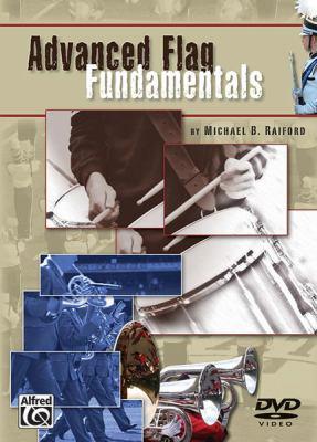 Advanced Flag Fundamentals: DVD 9780739045244