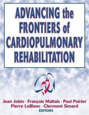 Advancing the Frontiers of Cardioplumonary Rehabilitation 9780736042161